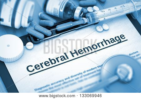 Cerebral Hemorrhage, Medical Concept with Pills, Injections and Syringe. Cerebral Hemorrhage, Medical Concept with Selective Focus. 3D Render.