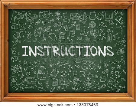 Instructions Concept. Modern Line Style Illustration. Instructions Handwritten on Green Chalkboard with Doodle Icons Around. Doodle Design Style of Instructions Concept.