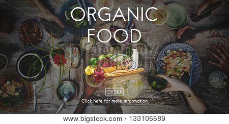Organic Healthy Natural Food Foodie Fresh Concept