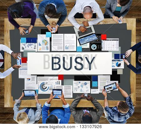 Busy Overload Working Hardworking Concept
