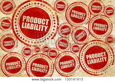 product liability, red stamp on a grunge paper texture