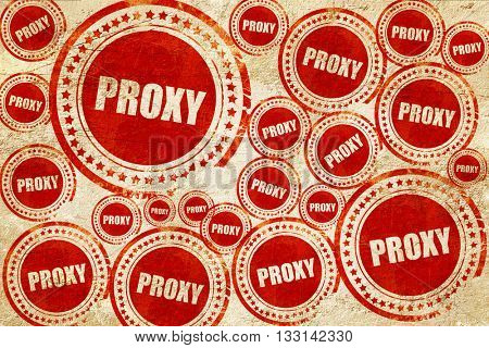 proxy, red stamp on a grunge paper texture