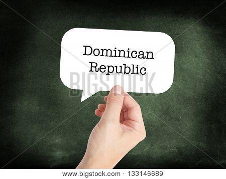 Dominican Republic written on a speechbubble