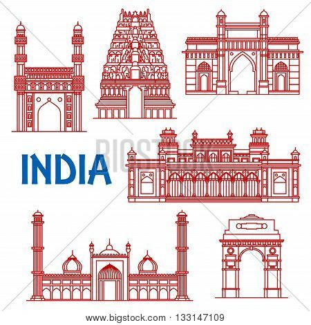 Popular indian architecture landmarks icon with red thin line symbols of India Gate and Meenakshi temple, Gateway of India and Jama Masjid mosque, Charminar and Chowmahalla palace