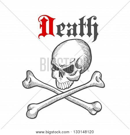 Spooky skull with crossbones sketch drawing with caption Death in vintage roman style. Great for piracy mascot, Jolly Roger symbol or tattoo design usage