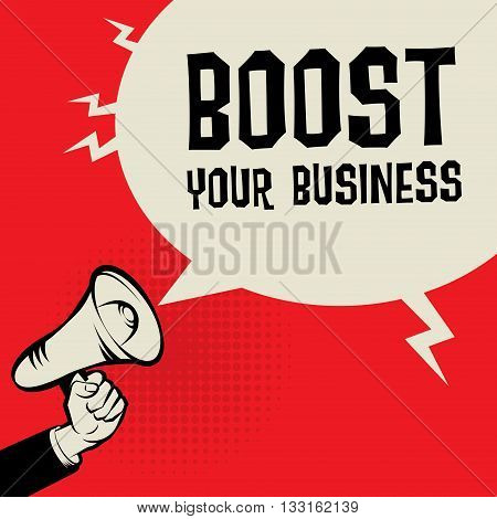 Megaphone Hand business concept with text Boost Your Business, vector illustration