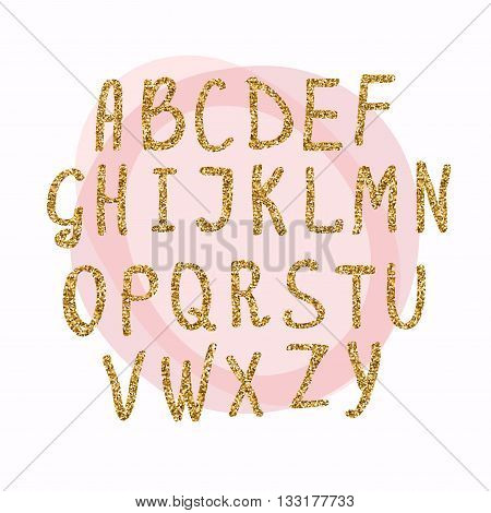Hand drawn golden glitter letters. Font for for your designs: t-shirts for posters cards etc. Vector illustration.