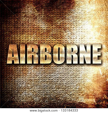 airborne, 3D rendering, metal text on rust background