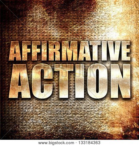 affirmative action, 3D rendering, metal text on rust background