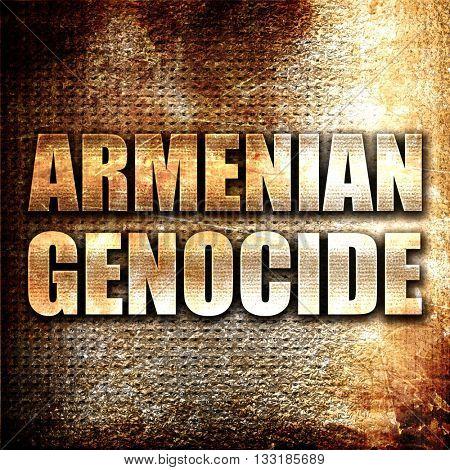 armenian genocide, 3D rendering, metal text on rust background