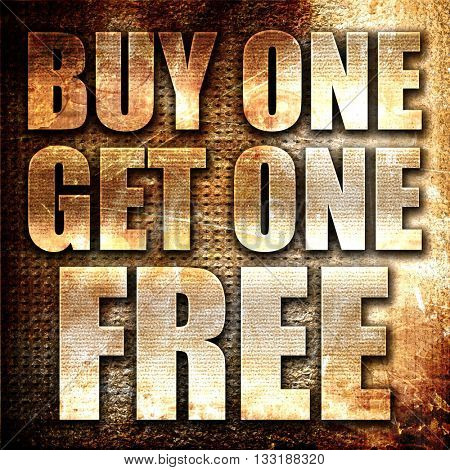 buy one get one free, 3D rendering, metal text on rust backgroun