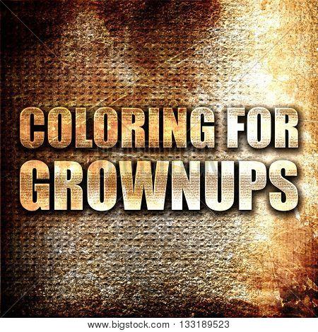 coloring for grownups, 3D rendering, metal text on rust backgrou