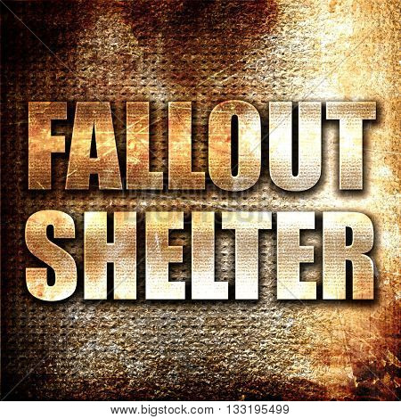 fallout shelter, 3D rendering, metal text on rust background