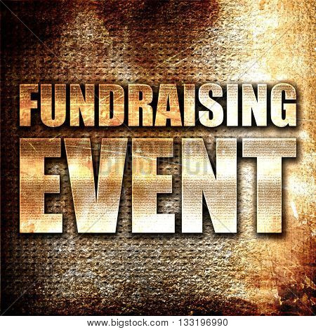 fundraising event, 3D rendering, metal text on rust background