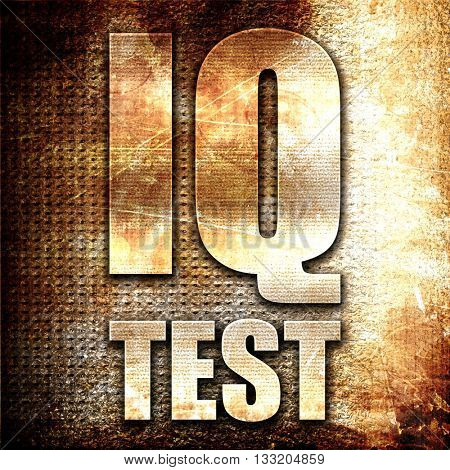 iq test, 3D rendering, metal text on rust background