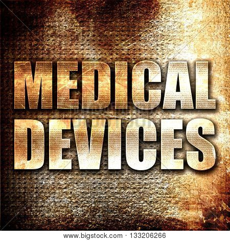 medical devices, 3D rendering, metal text on rust background