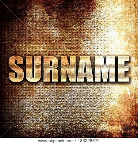 surname, 3D rendering, metal text on rust background