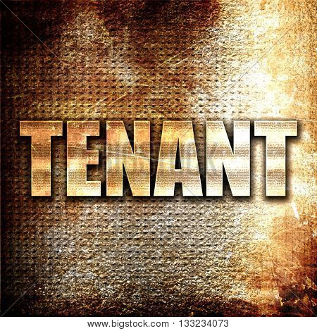 tenant, 3D rendering, metal text on rust background