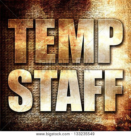 temp staff, 3D rendering, metal text on rust background