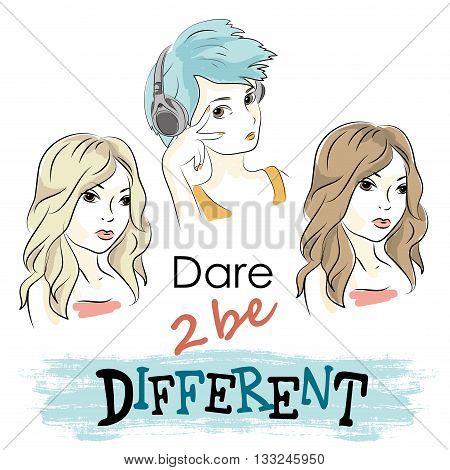 Dare to be different Three girls with different styles vector illustration