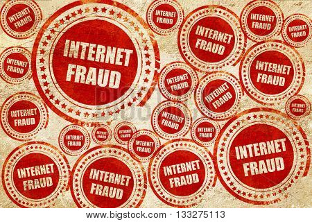 Internet fraud background, red stamp on a grunge paper texture