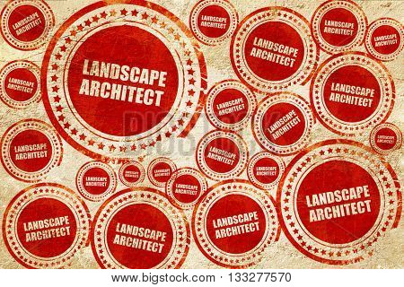landscape architect, red stamp on a grunge paper texture