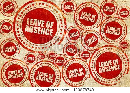 leave of absence, red stamp on a grunge paper texture