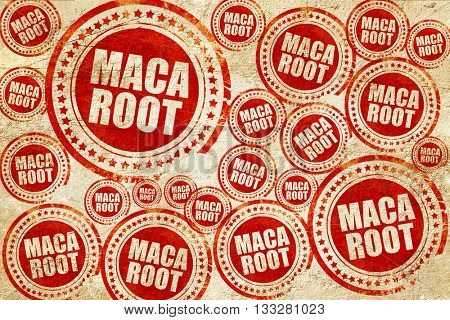 maca root, red stamp on a grunge paper texture
