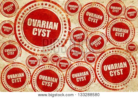 ovarian cyst, red stamp on a grunge paper texture