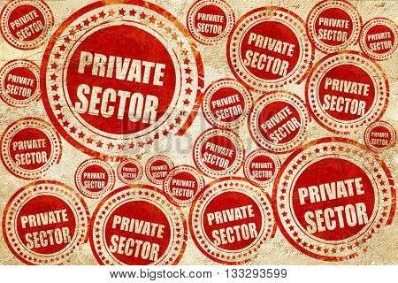 private sector, red stamp on a grunge paper texture