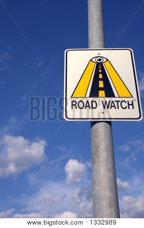 Road Watch Sign