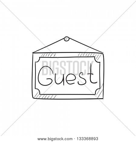 Hanging board with word guest vector sketch icon isolated on background. Hand drawn Hanging board with word guest icon. Hanging board with word guest sketch icon for infographic, website or app.