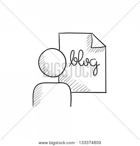 Man and sheet with word blog vector sketch icon isolated on background. Hand drawn Man and sheet with word blog icon. Man and sheet with word blog sketch icon for infographic, website or app.