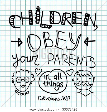 Lettering Bible Children, obey your parents made on a checkered background