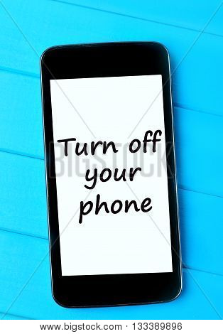 The words Turn off your phone on display