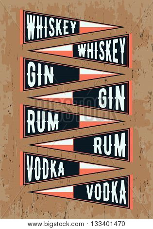 Pennant template set. Pennants with alcohol drinks - whiskey gin rum vodka. Vector illustration