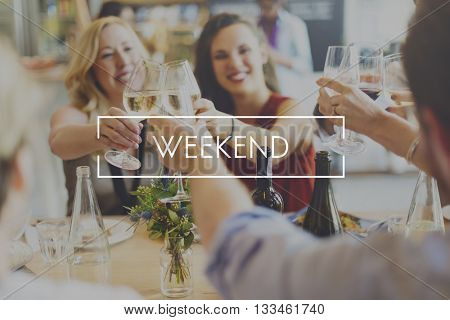 Weekend Happiness Relaxation Saturday Sunday Concept