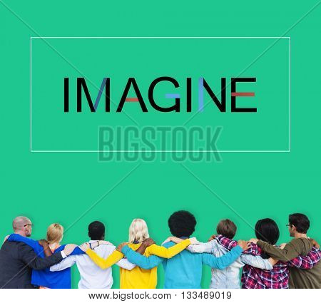 Imagine Imagination Vision Creative Dream Ideas Concept