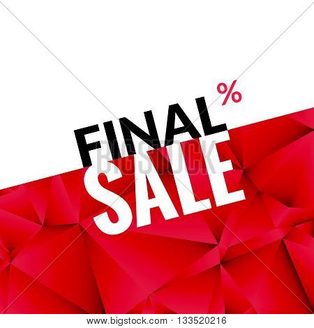 Final sale vector banner background. Promotional marketing poster. Final sale background for market shop store.