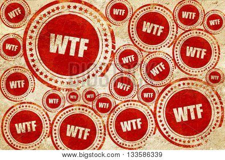 wtf internet slang, red stamp on a grunge paper texture