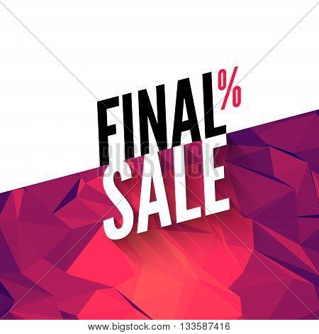 Final sale vector banner background. Promotional marketing poster. Final sale background for market shop store. poster