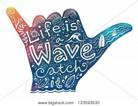 Watercolor style surfer shaka hand silhouette with white hand drawn lettering