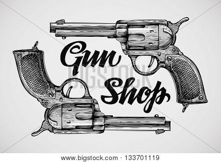 Hand-drawn pistols. Gun shop. Sketch revolver vector illustration