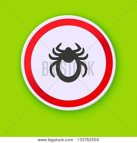 Ticks stop sign. Mite warning sign. Vector illustration of tick warning sign on green background. Encephalitis mite skin parasite isolated on white. Flat design with shadow