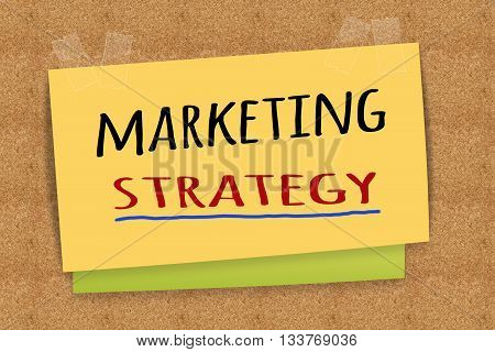 """Marketing Strategy"" on sticky note for business concept"