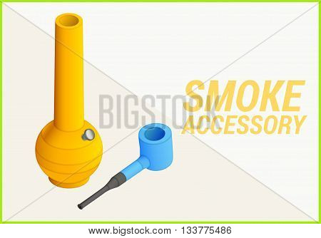 smoke accessories isometric flat vector 3d illustration. bong and pipe icons.