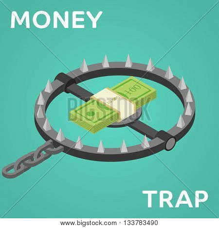 Money trap. Vector flat illustration. Flat 3d isometric style money finance banking credit loan trap concept web infographics vector illustration.
