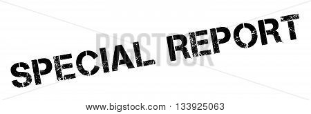 Special Report Black Rubber Stamp On White