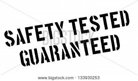 Safety Tested Guaranteed Black Rubber Stamp On White