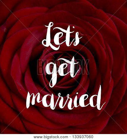 Lets get married concept